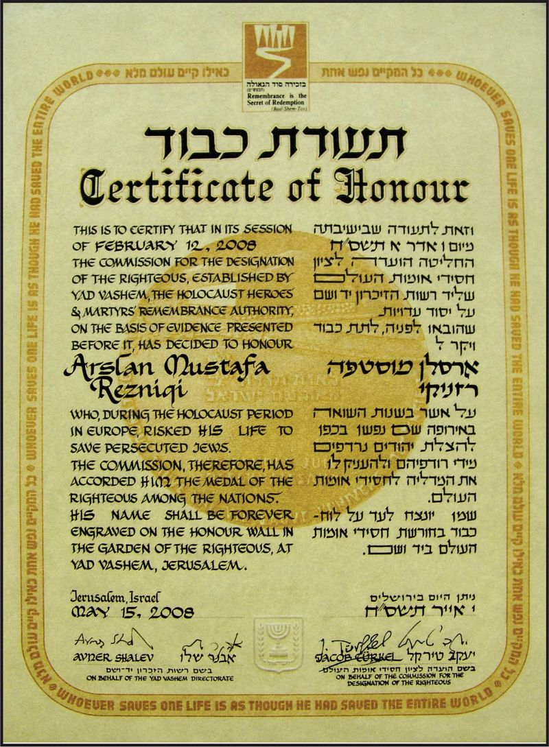 """Certificate of Honor"" dedicated to Arsllan Mustafa Rezniqi from  ""Yad Vashem"" Institute in Jerusalem, as a gratitude for his contribution on  sheltering Jews during the Holocaust."