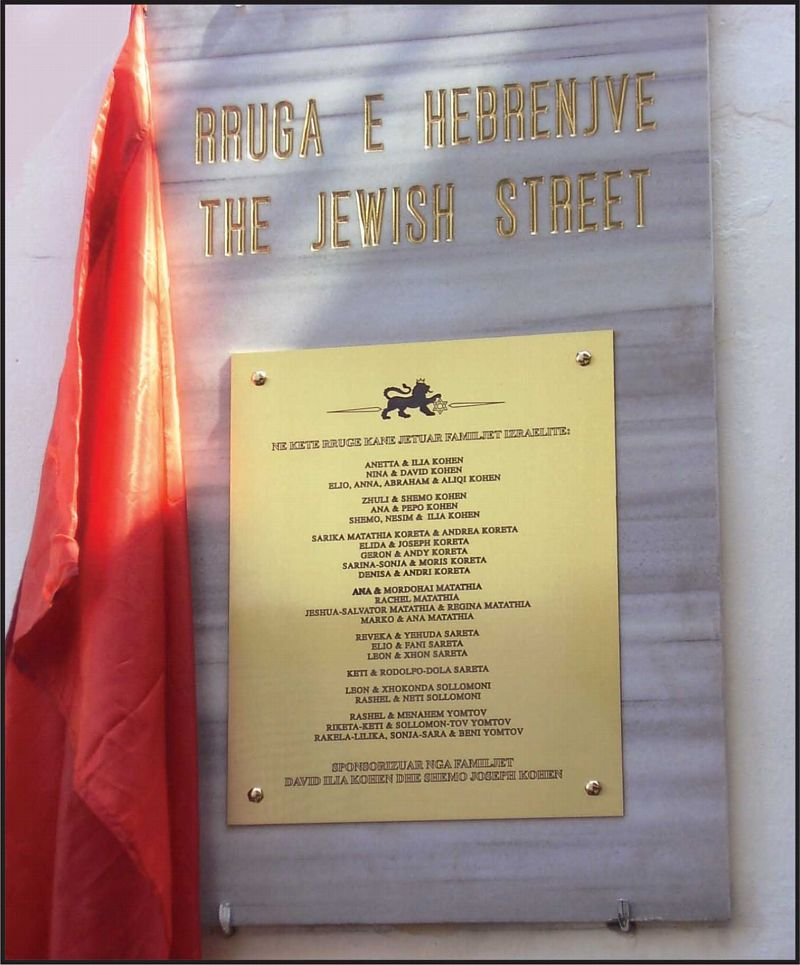 A street in Tirana, Albania, was renamed after the Jews in 2006.