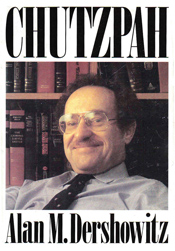 Alan Dershowitz on the cover of his book, Chutzpah.